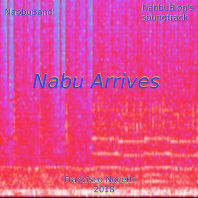 Nabu Arrives