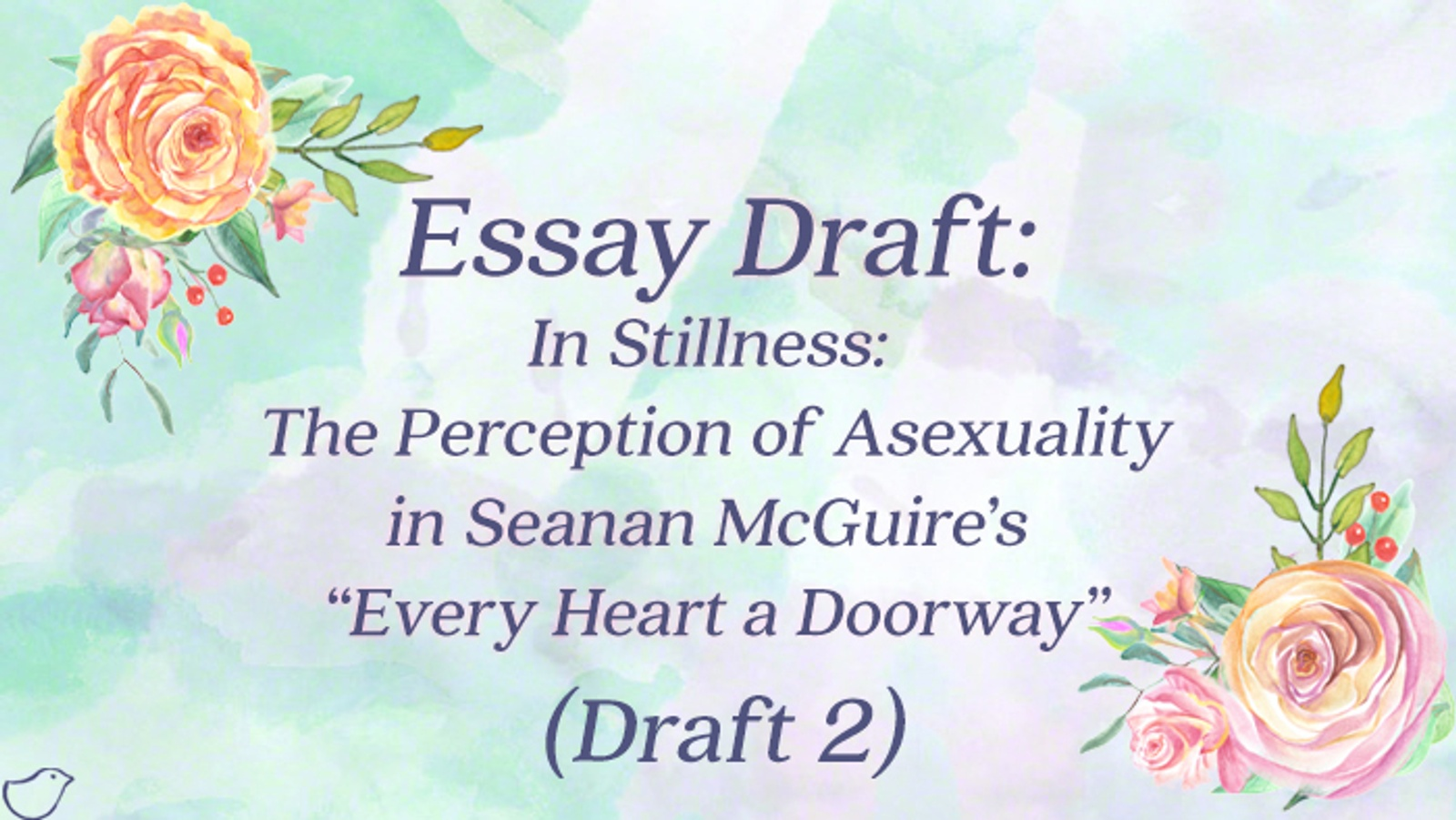 "essay draft in stillness the perception of asexuality in  essay draft 2 in stillness the perception of asexuality in seanan mcguire s ""every heart a doorway"" lynn o connacht on patreon"