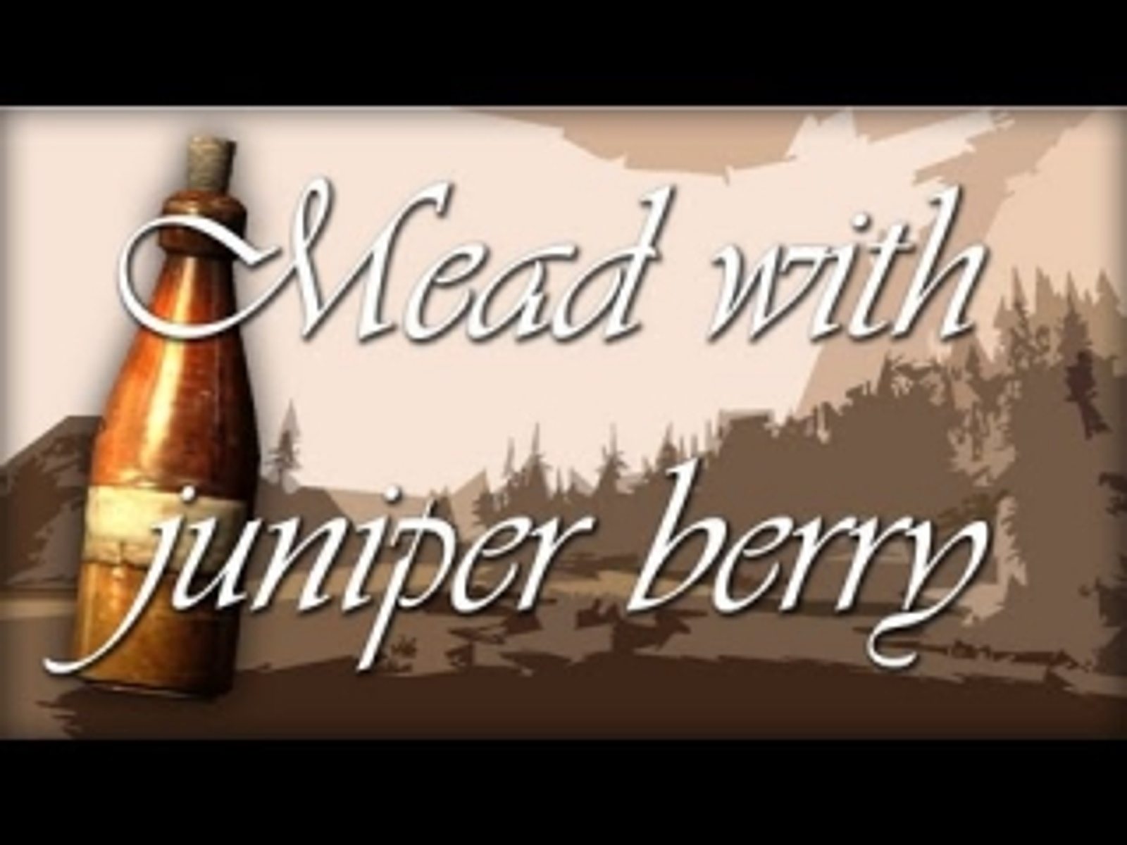 Skyrim : Mead With Juniper Berry | General Sam123 on Patreon