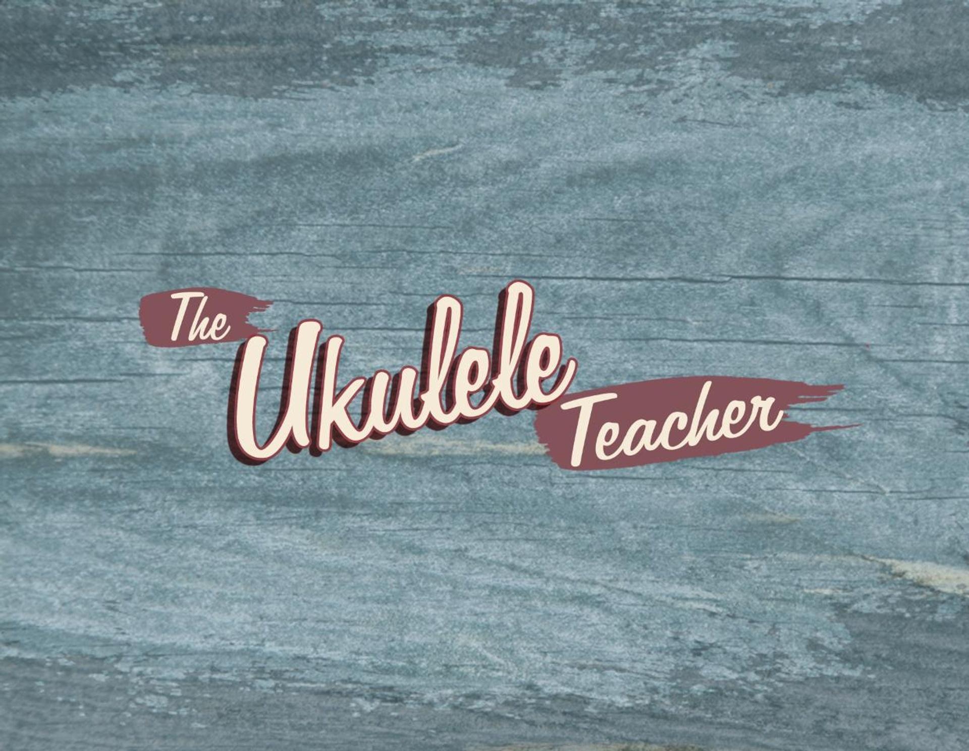 The Ukulele Teacher is creating Ukulele covers & tutorials